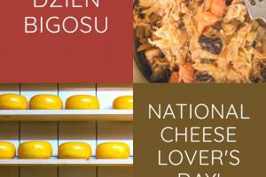 20 stycznia - Dzień Bigosu w Polsce oraz amerykański National Cheese Lover's Day