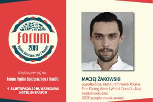 Maciej Żakowski - prelegentem sesji #HorecaTrendsTalks w ramach Forum Rynku Spożywczego i Handlu