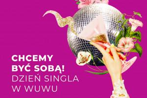 Bistro Bar WuWu organizuje Dzień Singla