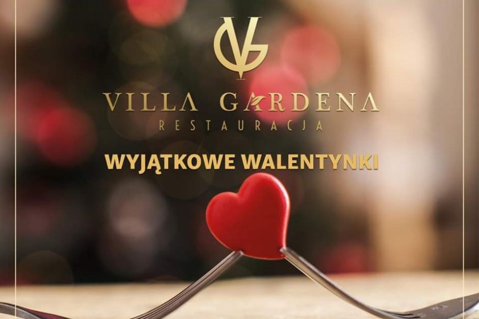 Villa Gardena zaprasza na wyjątkowe Walentynki
