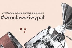 Wrocławski Wypał – wystartował wspólny projekt wrocławskich palarni kawy