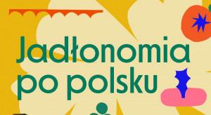 Marta Dymek zapowiada kolejną książkę: Jadłonomia po polsku!