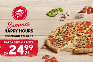 Pizza Hut: Happy Hours w ramach akcji #SafeSummer