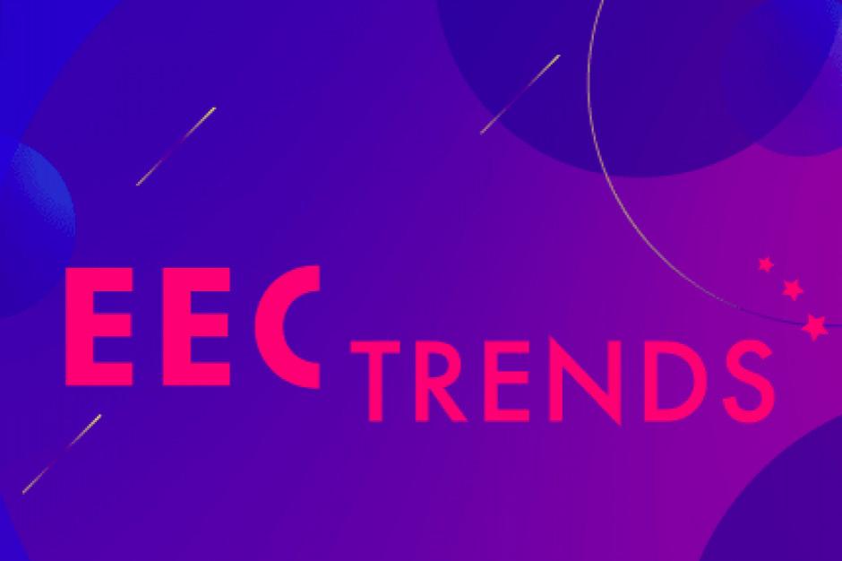 Druga edycja EEC Trends już w lutym 2021 r.