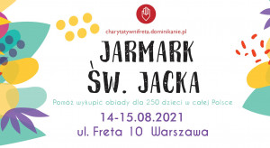 Charytatywny Jarmark św. Jacka odbędzie się w sobotę i niedzielę w Warszawie