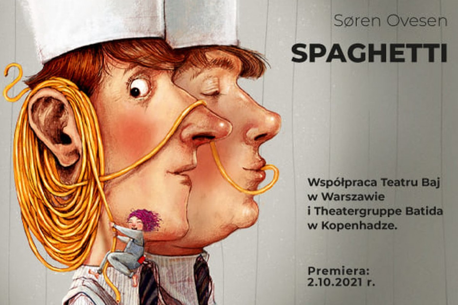 Premiera spektaklu Spaghetti w Teatrze Baj
